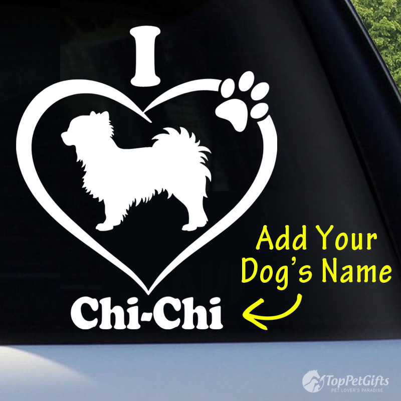 I Love My CHIHUAHUA Decal