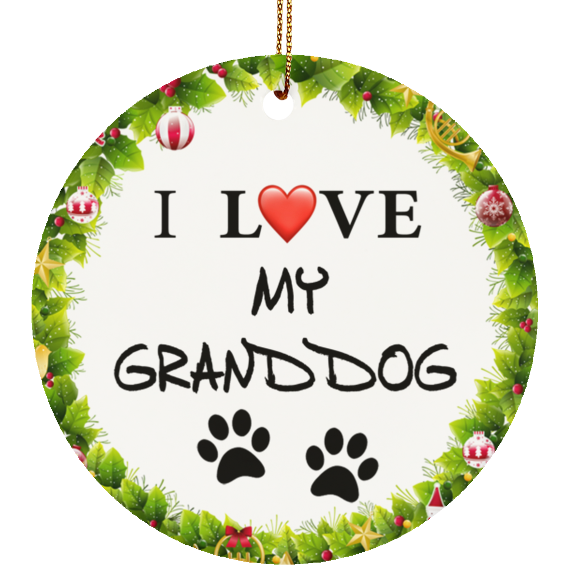 I love my granddogs ornament