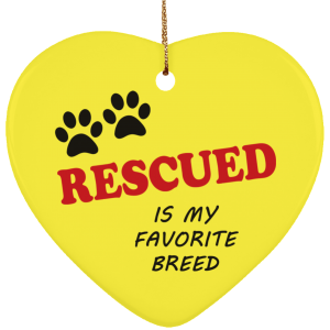 Rescued Is My Favorite Breed Ornament